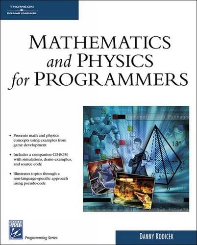 Mathematics & Physics for Programmers (Programming Series)