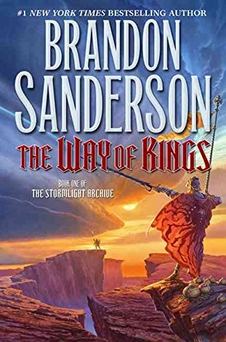 By Sanderson, Brandon The Way of Kings: Book One of the Stormlight Archive: 01 Hardcover - August 2010