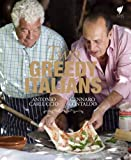 Two Greedy Italians: Carluccio and Contaldo's Return to Italy. Antonio Carluccio and Gennaro...