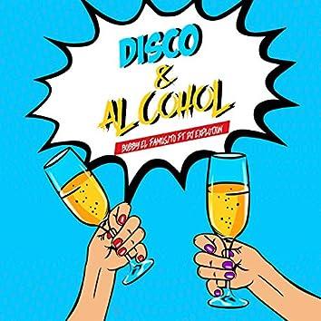 Disco y Alcohol (feat. Dj Explotion)