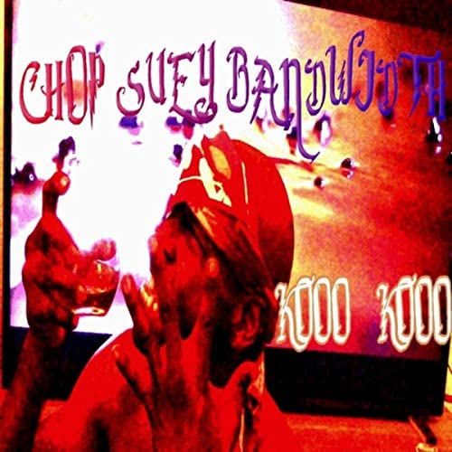 Chop Suey Bandwidth