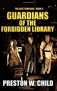 Guardians of the Forbidden Library (The Last Templars)