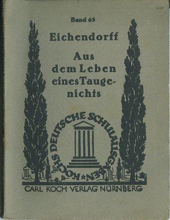 Eichendorf: Aus dem Leben eines Taugenichts