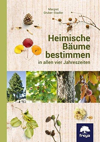 Heimische Bäume bestimmen: in al...