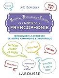 Petit dictionnaire insolite de la francophonie