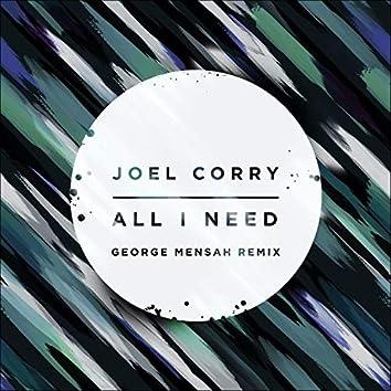 All I Need (George Mensah Remix)