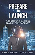 Prepare to Launch: T–10 Steps to Success in a Multiline Agency