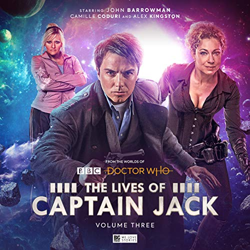 The Lives of Captain Jack Volume 3 (Doctor Who: The Lives of Captain Jack)