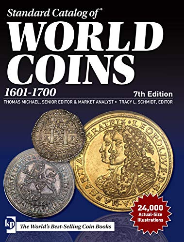 Standard Catalog of World Coins, 1601-1700, 7th edition: 2019