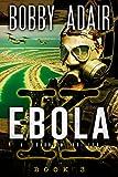 Ebola K: A Terrorism Thriller: Book 3 (English Edition)