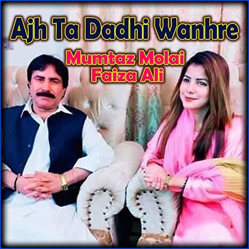 Ajh Ta Dadhi Wanhre