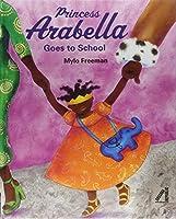 Princess Arabella Goes to School