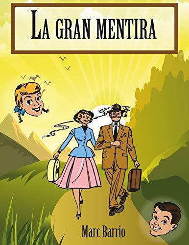 Portada del libro La gran mentira de Marc Barrio