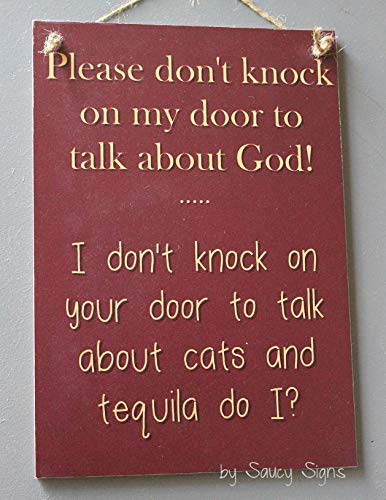 Ced454sy Türschild Naughty Door Knockers, Katzen, Tequila, Aufschrift Welcome Warning Religion