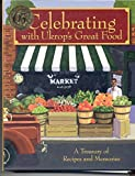 Celebrating with Ukrop's Great Food 'A Words Worth Eating Cookbook'