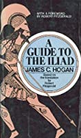 A Guide to The Iliad: Based on the translation by Robert Fitzgerald 0385145195 Book Cover