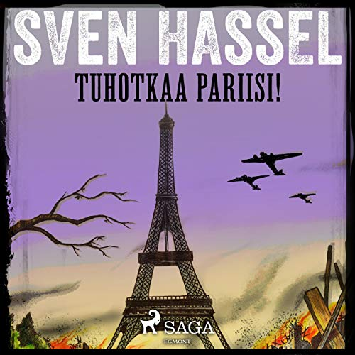 Tuhotkaa Pariisi!                   By:                                                                                                                                 Sven Hassel                               Narrated by:                                                                                                                                 Jukka Pitkänen                      Length: 11 hrs and 28 mins     Not rated yet     Overall 0.0