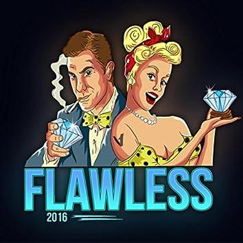 Flawless 2016