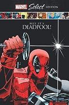 Deadpool: Hey, It's Deadpool! Marvel Select Edition