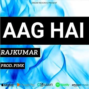 Aag Hai
