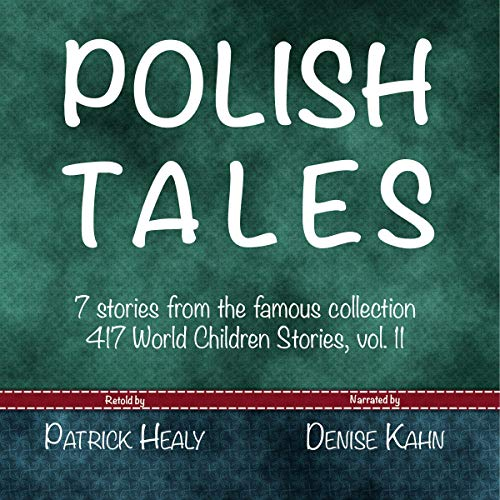 Polish Tales: 7 Stories from the Famous Collection 417 World Children Stories audiobook cover art