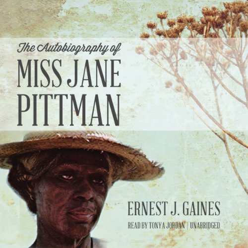 The Autobiography of Miss Jane Pittman  audiobook cover art