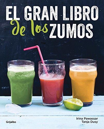 El gran libro de los zumos (Alimentación saludable)