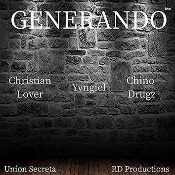Generando (feat. Yvngiel & Chinodrugz)