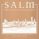 Salm Volume Two - Gaelic Psalms From The