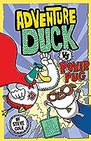 Adventure Duck vs Power Pug: Book 1