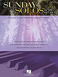 Sunday Solos in the Key of C: Classic & Contemporary Worship Songs: Piano Solo