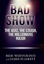 Bad Show: The Quiz, The Cough, The Millionaire Major