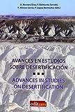 Avances en Estudios sobre Desertificación.