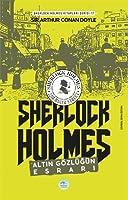 Altin Gözlügün Esrari - Sherlock Holmes