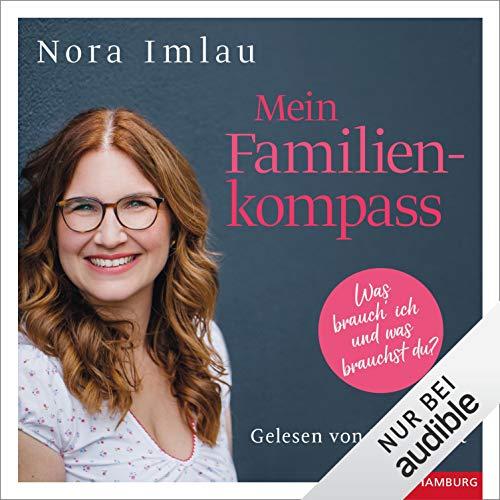 Mein Familienkompass: Was brauch ich und was brauchst du?