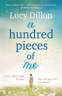 A Hundred Pieces of Me: A gorgeous and uplifting summer read