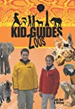 Kid Guides Zoos [Import USA Zone 1]
