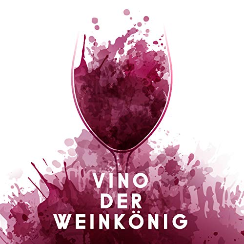 Vino der Weinkönig