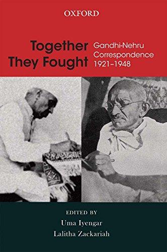 Together They Fought: Gandhi-Nehru Correspondence 1921-1948