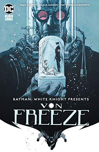 Batman: White Knight Presents Von Freeze (2019) #1 (Batman: White Knight (2017-)) (English Edition)