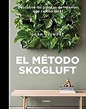 El método Skogluft: Descubre las plantas de interior que cuidan de ti (Vivir mejor)
