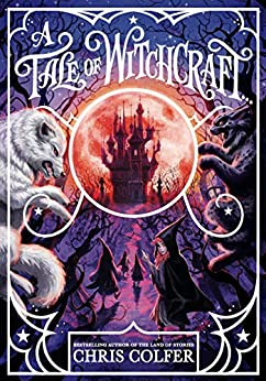 A Tale of Magic: A Tale of Witchcraft by [Chris Colfer]