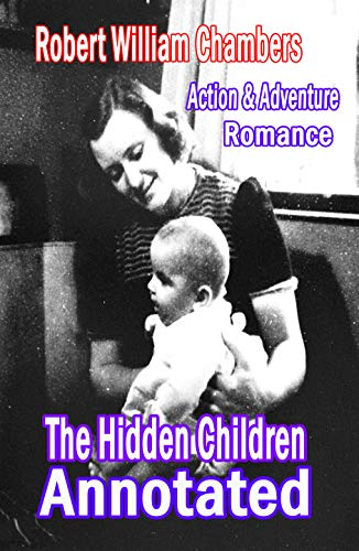 The Hidden Children Annotated (English Edition)