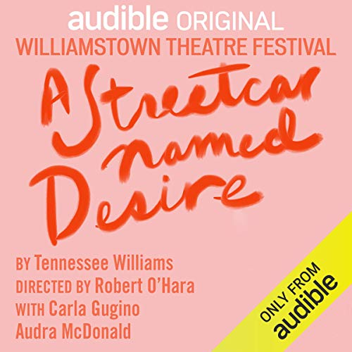 A Streetcar Named Desire Audiobook By Tennessee Williams cover art
