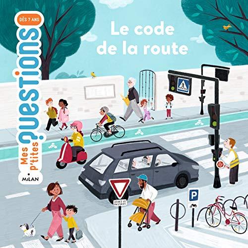 Le code de la route (Mes p'tites questions)