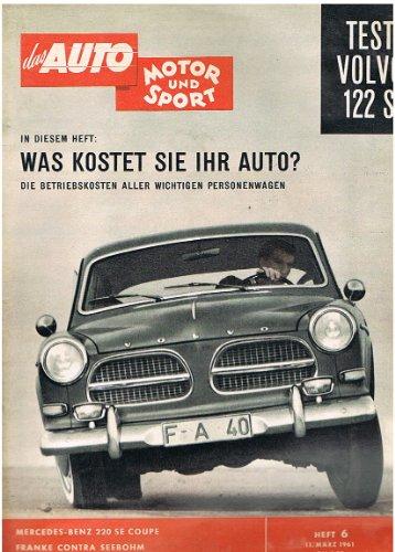 Auto Motor und Sport 6/1961 (Volvo 122 S MB 220 SE Coupe)