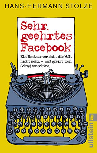 Sehr geehrtes Facebook!: Ein Rentner versteht die Welt nicht mehr - und greift zur Schreibmaschine