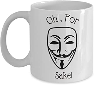 For Fox Sake Mug Guy Fawkes Mask Coffee Cup Adult Humor