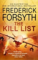 The Kill List by Frederick Forsyth(1905-07-06)