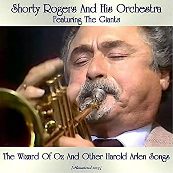 The Wizard Of Oz And Other Harold Arlen Songs (Remastered 2019)
